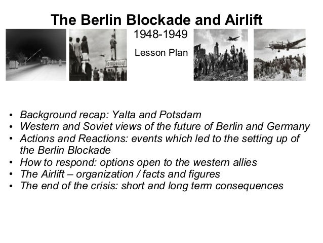 Berlin Blockade And Airlift For European Section Students