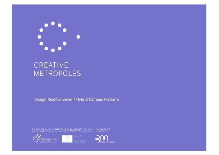 Design Reaktor Berlin / Hybrid Campus Platform!