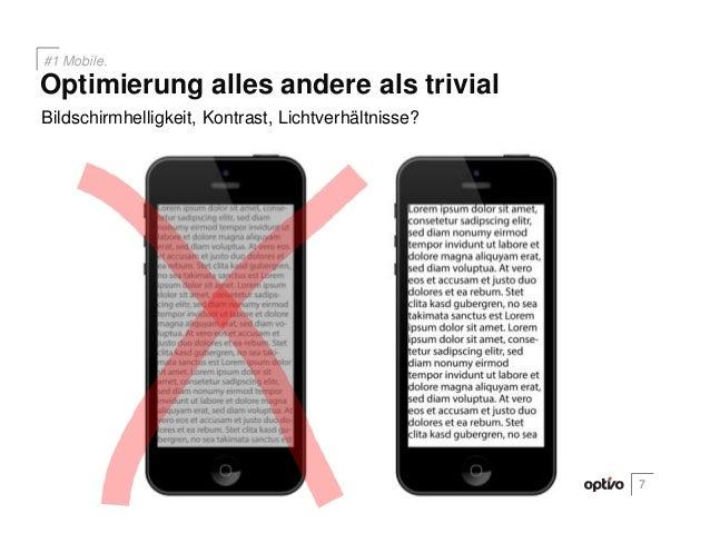 Bildschirmhelligkeit, Kontrast, Lichtverhältnisse?7Optimierung alles andere als trivial#1 Mobile.