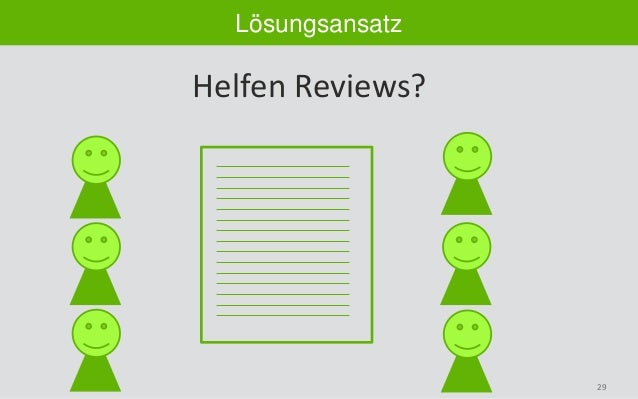 29 Lösungsansatz Helfen Reviews?