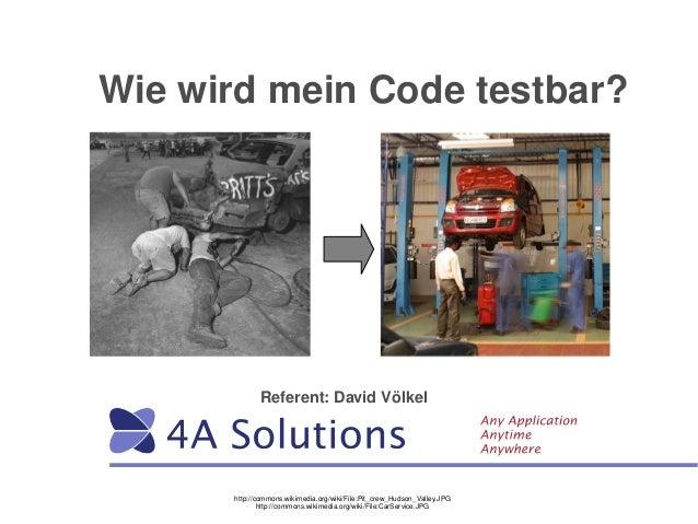 http://commons.wikimedia.org/wiki/File:Pit_crew_Hudson_Valley.JPG Referent:DavidVölkel Wie wird mein Code testbar? h...