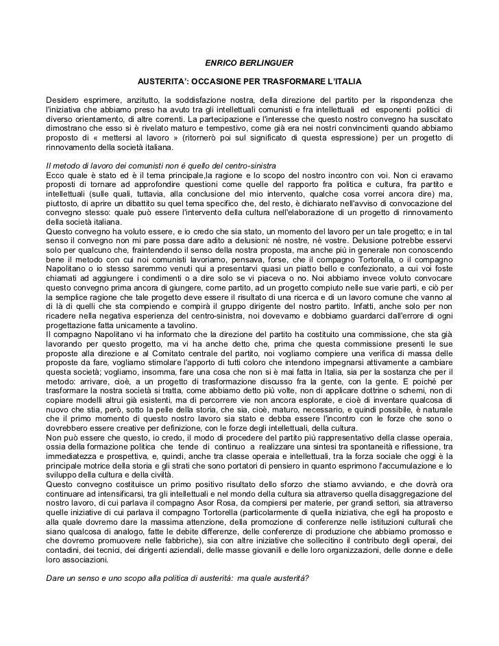 ENRICO BERLINGUER                          AUSTERITA': OCCASIONE PER TRASFORMARE L'ITALIADesidero esprimere, anzitutto, la...