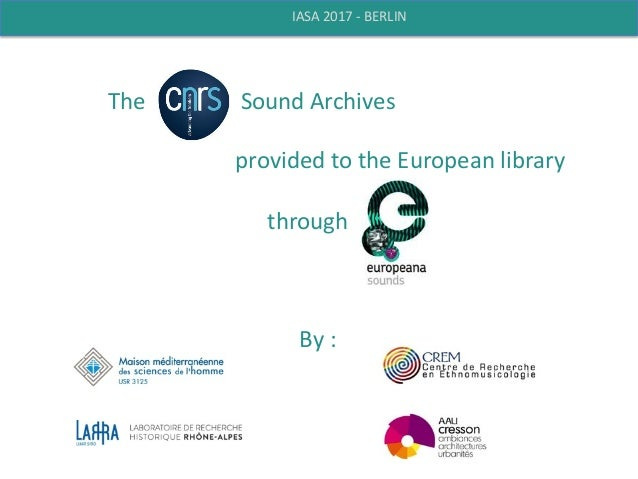The	   	   	   	   	   	   	   	   	   	   	   	   	   	   	   	   	   Sound	   Archives	    	    provided	   to	   the	...