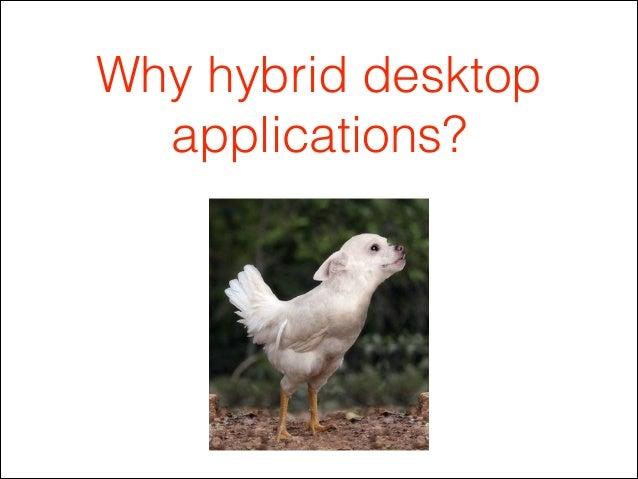 Web technologies for desktop development @ berlinjs apps Slide 3