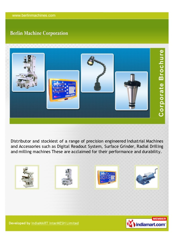 Distributor and stockiest of a range of precision engineered Industrial Machinesand Accessories such as Digital Readout Sy...