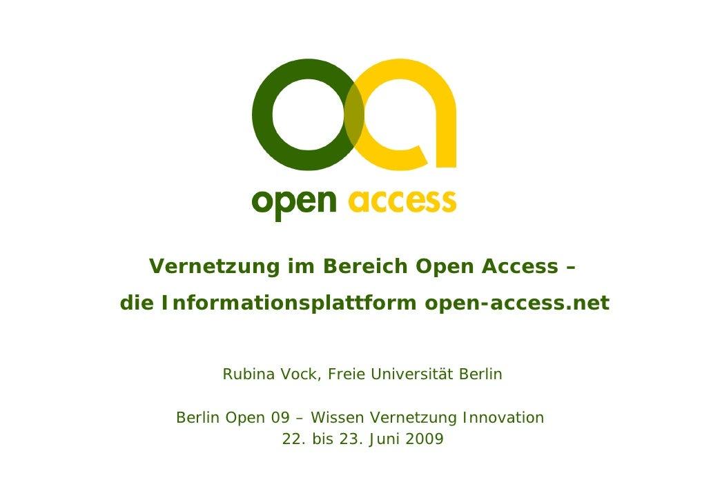 Vernetzung im Bereich Open Access – die Informationsplattform open-access.net            Rubina Vock, Freie Universität Be...