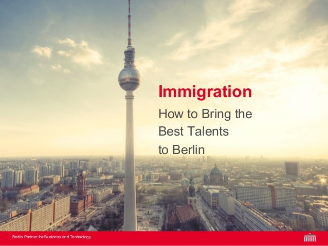 Berlin Partner for Business and Technology 01 02 03 04 05 Headline Aktive Headline Headline Headline Headline Immigration ...