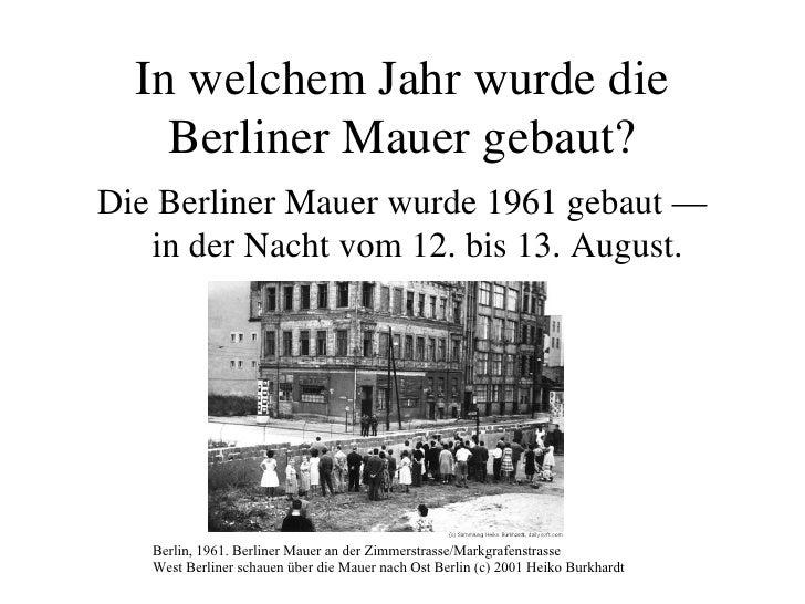Wann Wurde Die Deutsche Mauer Gebaut