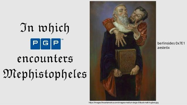 In which encounters Mephistopheles https://images.fineartamerica.com/images-medium-large-5/faust-matt-hughes.jpg berlinsid...