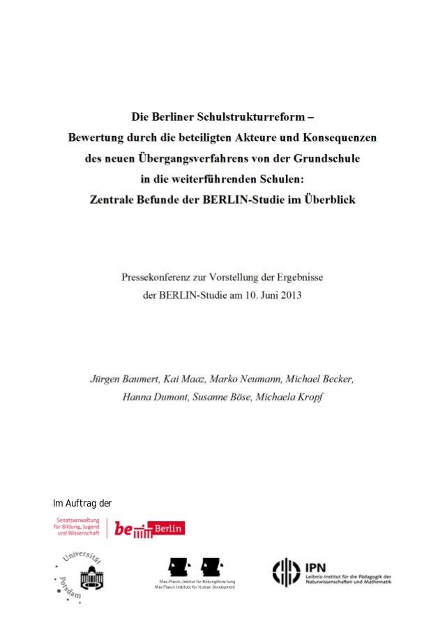 Die Berliner Schulstrukturreform – Bewertung durch die beteiligten Akteure und Konsequenzen des neuen Übergangsverfahrens ...