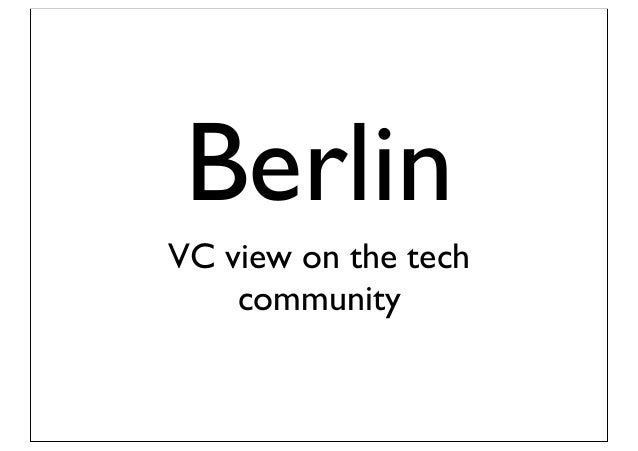 Berlin VC view on the tech community