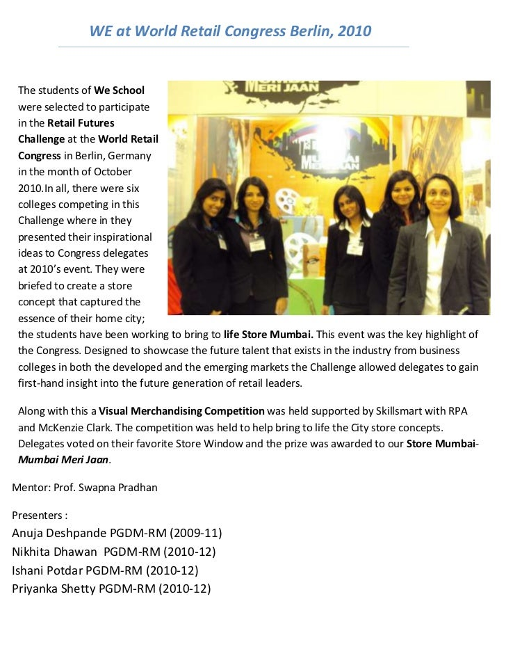 WE at World Retail Congress Berlin, 2010 The students of We School were selected to participate in the Retail Futures Chal...
