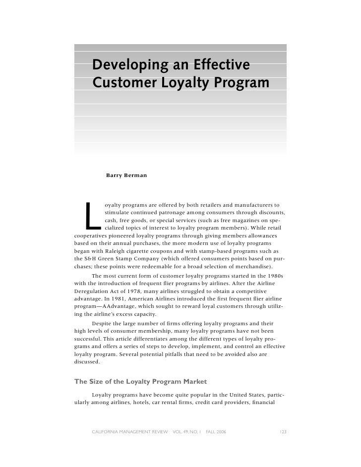Developing an Effective      Customer Loyalty Program            Barry Berman   L            oyalty programs are offered b...