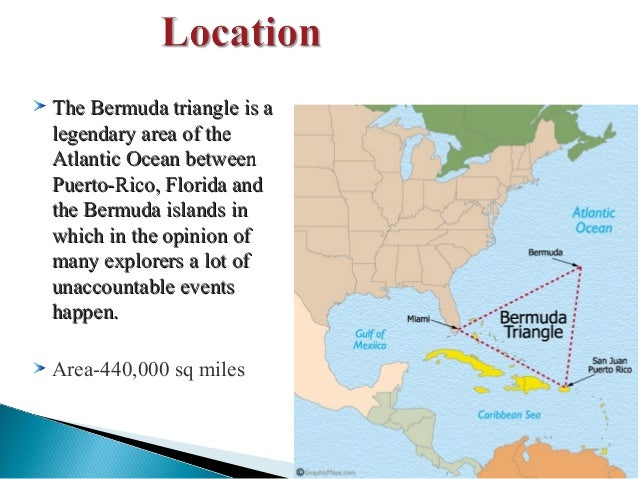 research about bermuda triangle Informative essay outline the bermuda triangle i would like to inform you about the great mystery and history of the bermuda triangle i the bermuda.