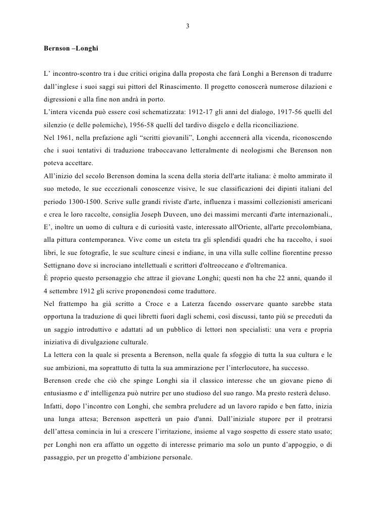 3  Bernson –Longhi   L' incontro-scontro tra i due critici origina dalla proposta che farà Longhi a Berenson di tradurre d...