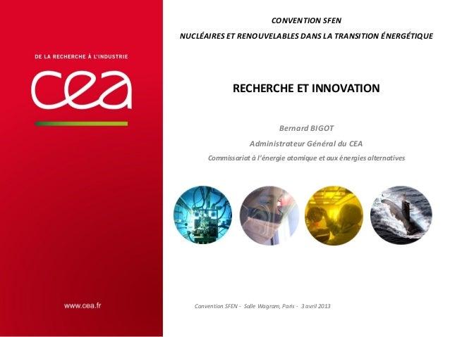 CONVENTION SFENNUCLÉAIRES ET RENOUVELABLES DANS LA TRANSITION ÉNERGÉTIQUE                 RECHERCHE ET INNOVATION         ...