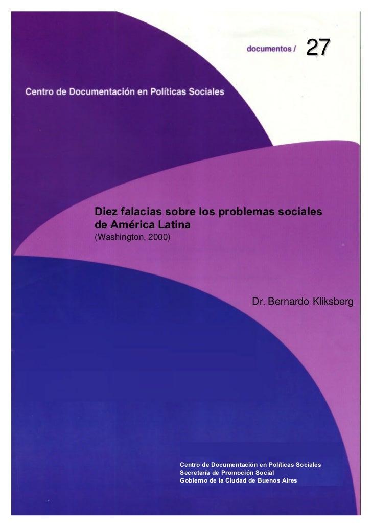 27Diez falacias sobre los problemas socialesde América Latina(Washington, 2000)                                           ...