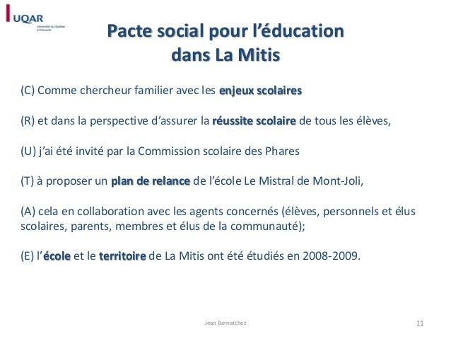 Pacte social pour l'éducation dans La Mitis (C) Comme chercheur familier avec les enjeux scolaires  (R) et dans la perspec...