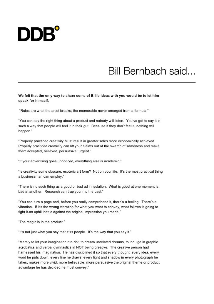 """We felt that the only way to share some of Bill's ideas with you would be to let himspeak for himself.""""Rules are what the ..."""