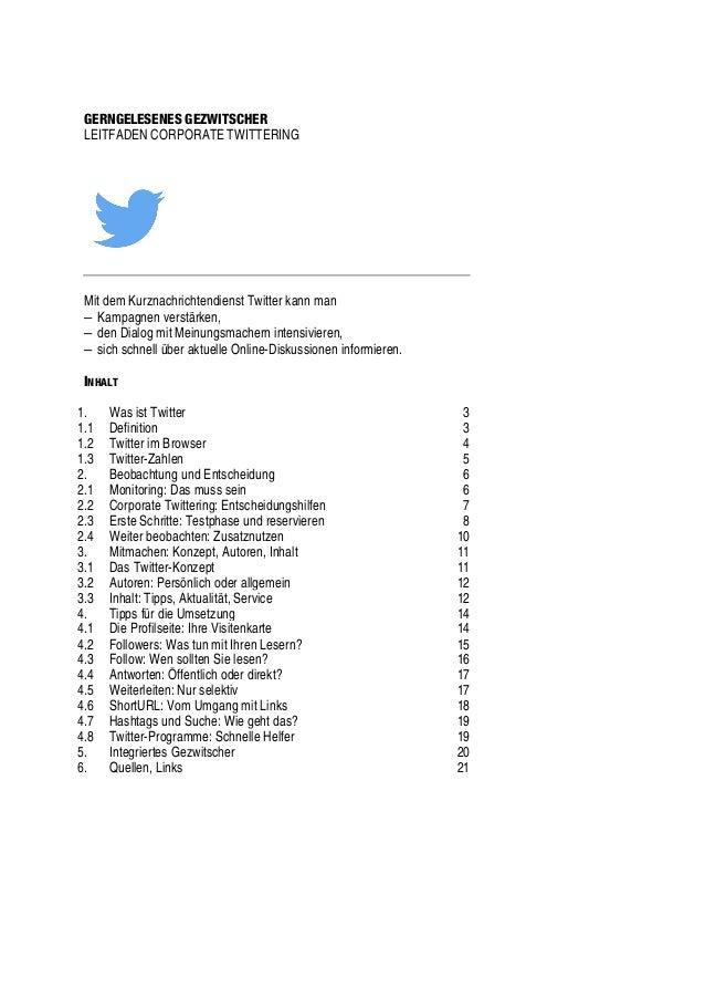 GERNGELESENES GEZWITSCHER LEITFADEN CORPORATE TWITTERING Mit dem Kurznachrichtendienst Twitter kann man – Kampagnen verstä...