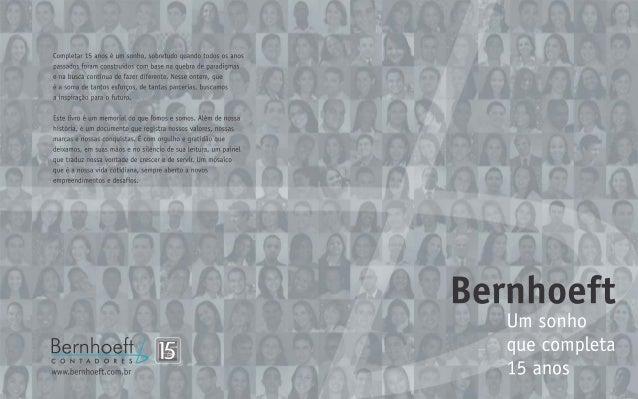 Bernhoeft - Um sonho que completa 15 anos
