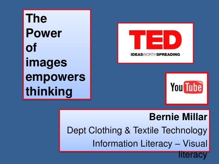 ThePowerofimagesempowersthinking                          Bernie Millar     Dept Clothing & Textile Technology           I...
