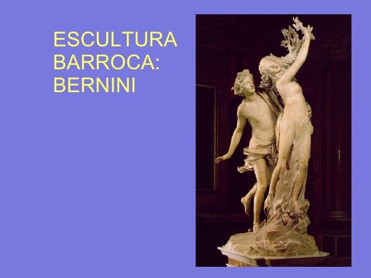 ESCULTURA BARROCA: BERNINI