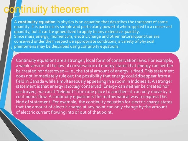 continuity equation physics. 9. a continuity equation in physics