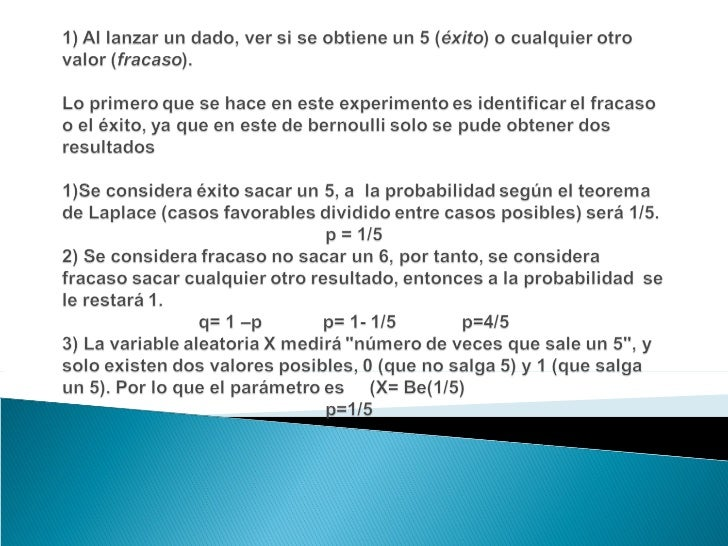 Bernoulli ejemplo explicado nancy Slide 2