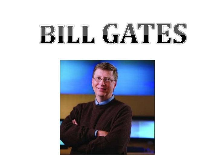BILL GATES<br />