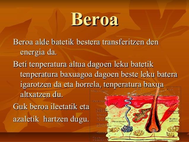 Beroa eta ukimena Slide 3
