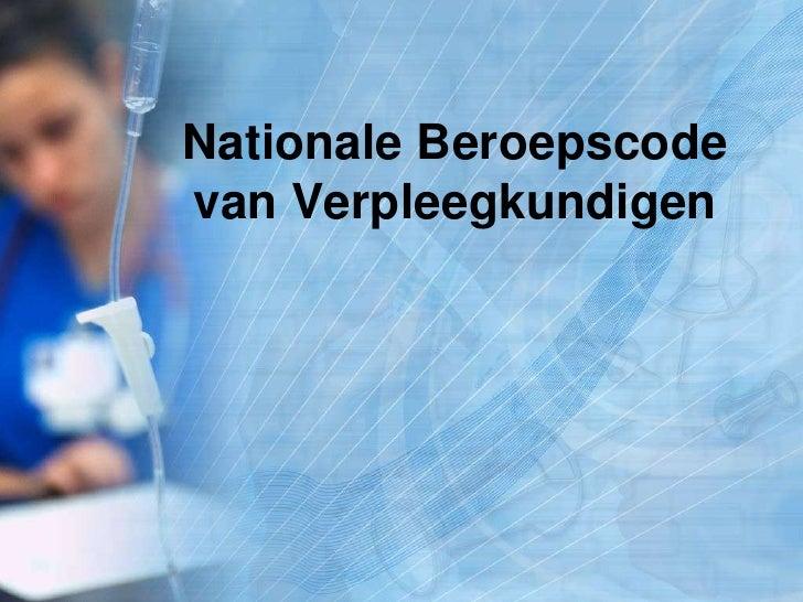 Nationale Beroepscodevan Verpleegkundigen<br />
