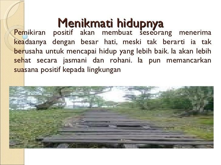 Berpikir dan bersikap positif Slide 3