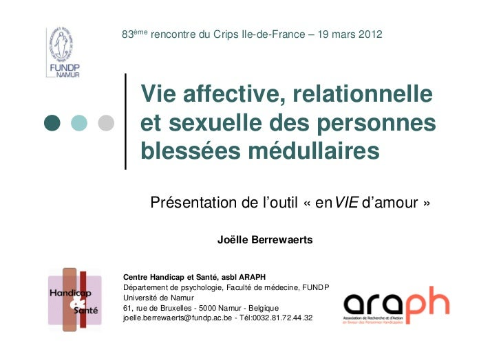 83ème rencontre du Crips Ile-de-France – 19 mars 2012    Vie affective, relationnelle    et sexuelle des personnes    bles...