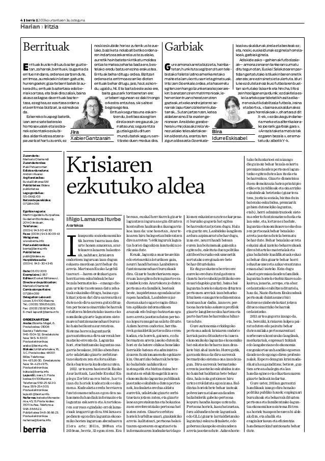 Zuzendaria: MartxeloOtamendi Zuzendariordea: IñakiPetxarroman Edizioarduraduna: AndoniAlvarez Argitaratzailea: EuskalEdito...