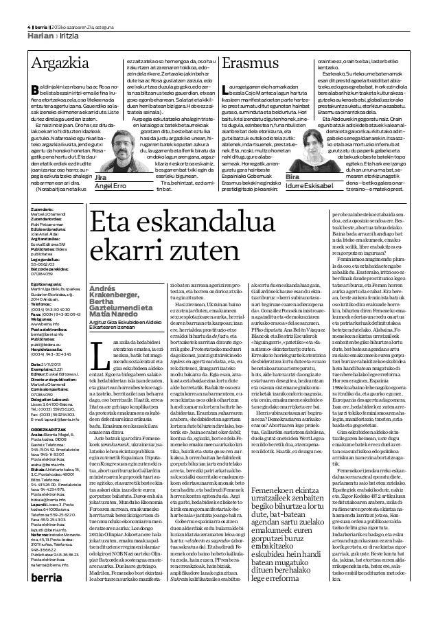 Zuzendaria: MartxeloOtamendi Zuzendariordea: IñakiPetxarroman Edizioarduraduna: JoseAnjelAldai Argitaratzailea: EuskalEdit...