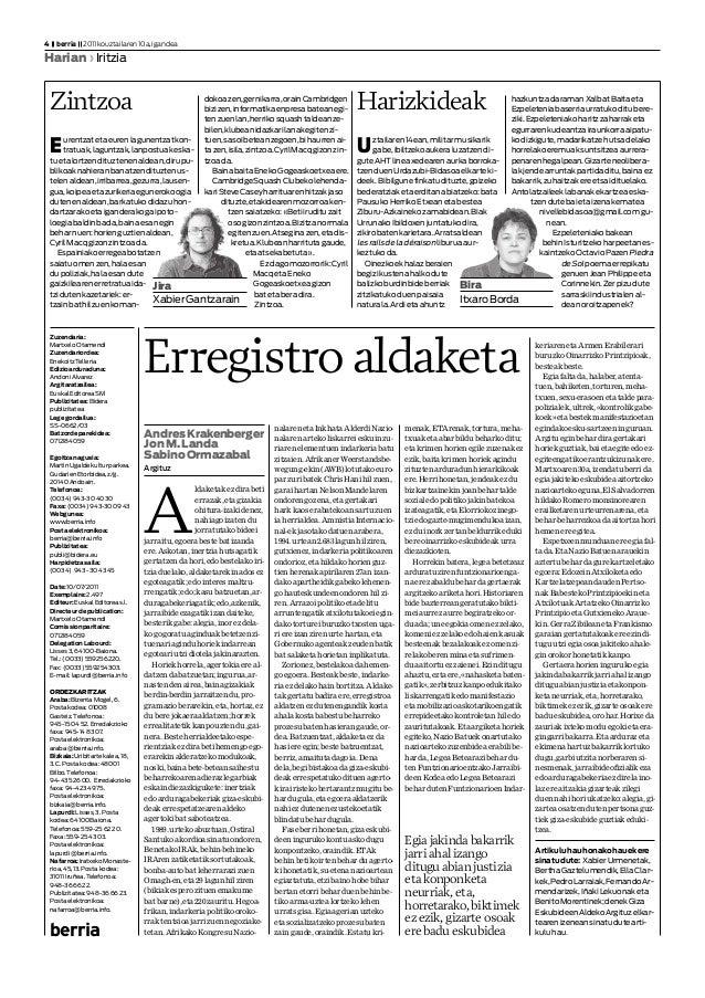 Zuzendaria: MartxeloOtamendi Zuzendariordea: EnekoitzTelleria Edizioarduraduna: AndoniAlvarez Argitaratzailea: EuskalEdito...