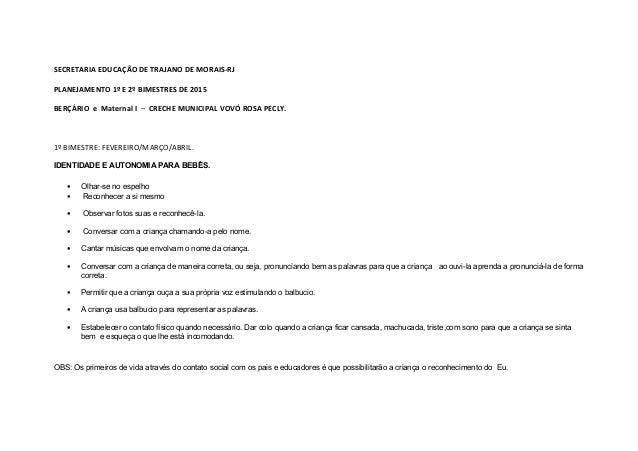 SECRETARIA EDUCAÇÃO DE TRAJANO DE MORAIS-RJ PLANEJAMENTO 1º E 2º BIMESTRES DE 2015 BERÇÁRIO e Maternal I – CRECHE MUNICIPA...