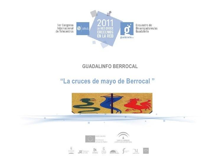 """GUADALINFO BERROCAL """" La cruces de mayo de Berrocal  """""""