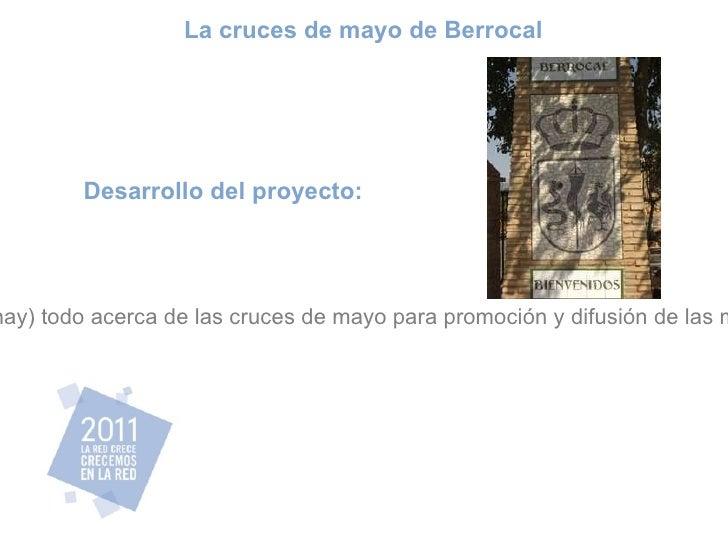 Desarrollo del proyecto: Recoger en una web (ahora no lo hay) todo acerca de las cruces de mayo para promoción y difusión ...