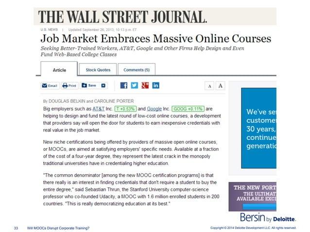 Copyright © 2014 Deloitte Development LLC. All rights reserved.33 Will MOOCs Disrupt Corporate Training?