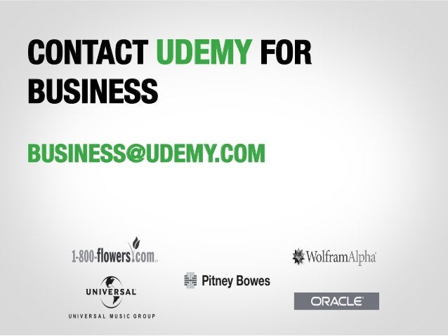 CONTACT UDEMY FOR BUSINESS  BUSINESS@UDEMY.COM