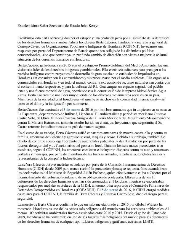 Excelentísimo Señor Secretario de Estado John Kerry: Escribimos esta carta sobrecogidos por el estupor y una profunda pena...