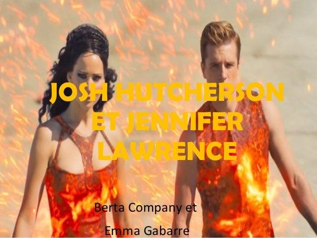 JOSH HUTCHERSON ET JENNIFER LAWRENCE Berta Company et Emma Gabarre