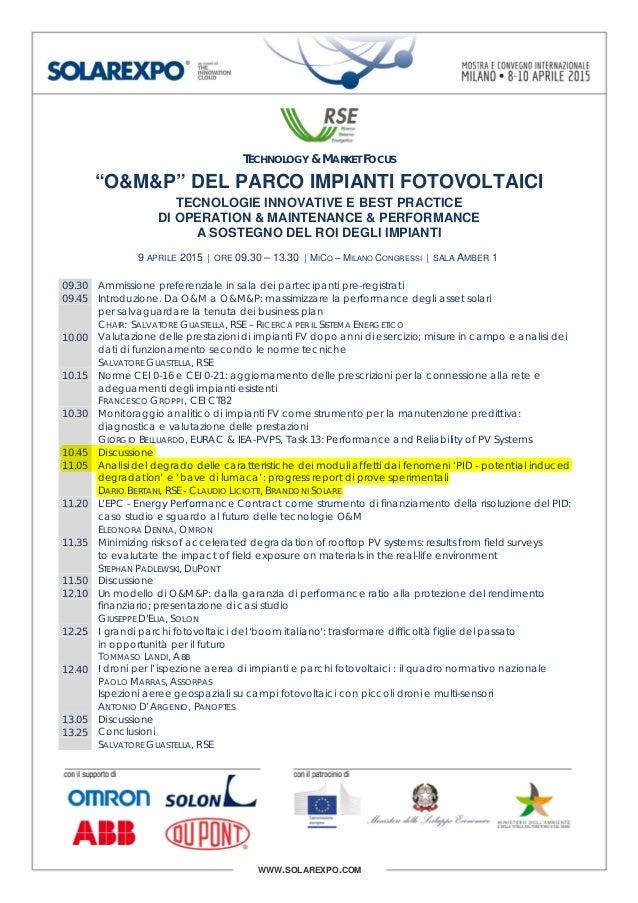 """WWW.SOLAREXPO.COM TECHNOLOGY & MARKET FOCUS """"O&M&P"""" DEL PARCO IMPIANTI FOTOVOLTAICI TECNOLOGIE INNOVATIVE E BEST PRACTICE ..."""