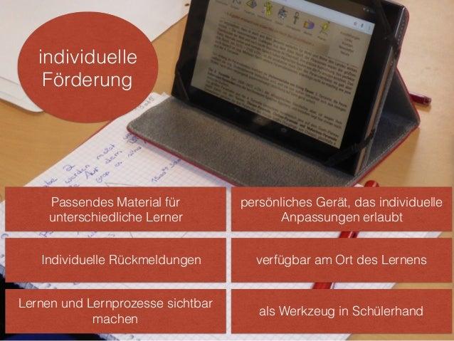 persönliches Gerät, das individuelle Anpassungen erlaubt verfügbar am Ort des Lernens individuelle Förderung als Werkzeug ...