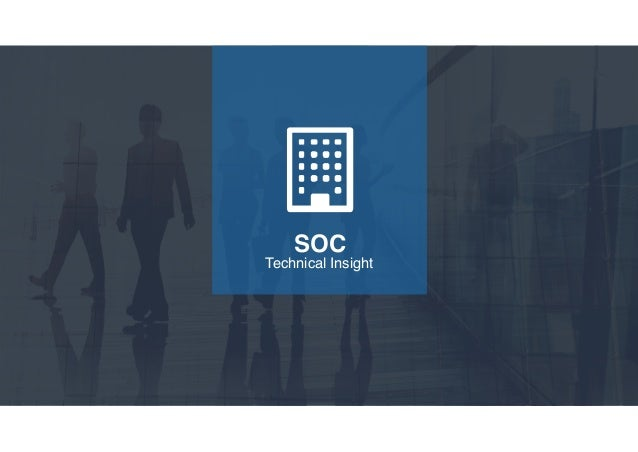 Bert Heitink - Technical Insights for the SOC as Technical Centre for…