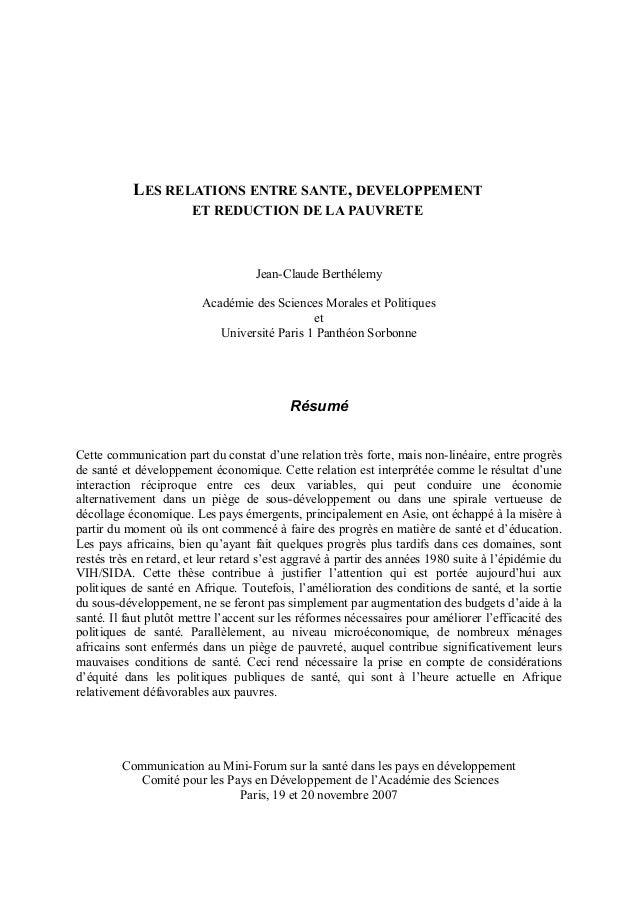 LES RELATIONS ENTRE SANTE, DEVELOPPEMENT ET REDUCTION DE LA PAUVRETE Jean-Claude Berthélemy Académie des Sciences Morales ...
