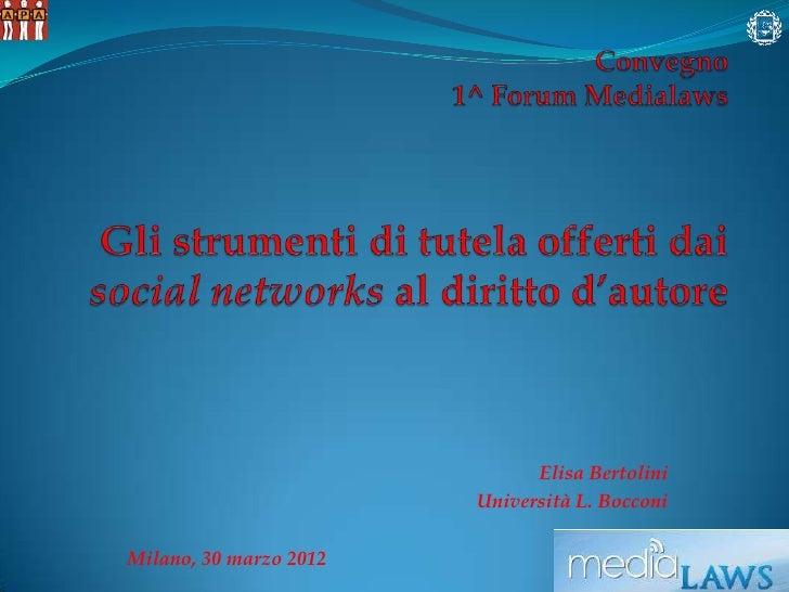 Elisa Bertolini                        Università L. BocconiMilano, 30 marzo 2012