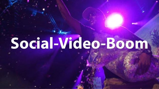 1 Social-Video-Boom